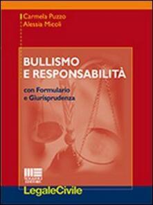 Bullismo e responsabilità - Alessia Micoli,Carmela Puzzo - copertina