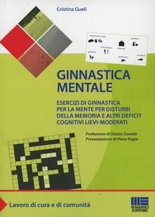 Antondemarirreguera.es Ginnastica mentale. Esercizi di ginnastica per la mente per disturbi della memoria e altri deficit cognitivi lievi-moderati Image
