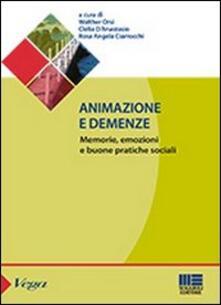 Animazione e demenze. Memorie, emozioni e buone pratiche sociali.pdf