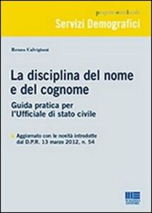 Libro La disciplina del nome e del cognome Renzo Calvigioni