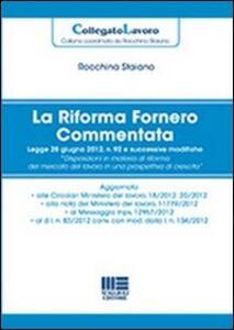 La riforma Fornero commentata - Rocchina Staiano - copertina