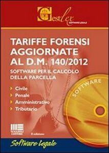 Foto Cover di Tariffe forensi aggiornate al D.M. 140/2012. CD-ROM, Libro di  edito da Maggioli Editore