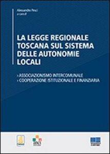 Libro La legge regionale toscana sul sistema delle autonomie locali