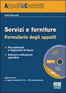 Servizi e forniture. Formulario degli appalti. Con CD-ROM