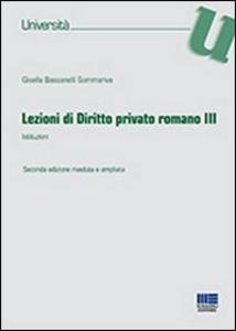 Libro Lezioni di diritto privato romano. Vol. 3 Gisella Bassanelli Sommariva