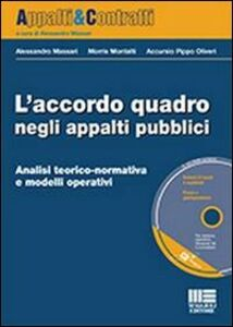 Foto Cover di L' accordo quadro negli appalti pubblici. Con CD-ROM, Libro di AA.VV edito da Maggioli Editore