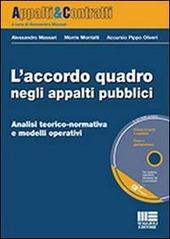L' accordo quadro negli appalti pubblici. Con CD-ROM