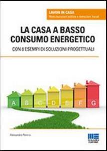 Libro La casa a basso consumo energetico Alessandra Pennisi
