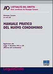 Manuale pratico del nuovo condominio