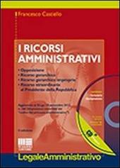 I ricorsi amministrativi. Con CD-ROM