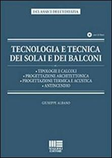 Ilmeglio-delweb.it Tecnologia e tecnica dei solai e dei balconi. Con CD-ROM Image