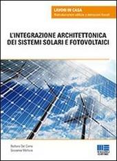 L' integrazione architettonica dei sistemi solari e fotovoltaici