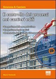 Voluntariadobaleares2014.es Il controllo dei processi nei cantieri edili. Con CD-ROM Image