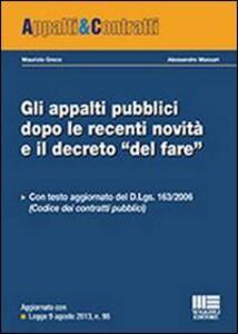 Gli appalti pubblici dopo le recenti novità e il decreto «del fare» - Maurizio Greco,Alessandro Massari - copertina
