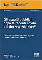 Gli appalti pubblici dopo le recenti novità e il decreto «del fare»