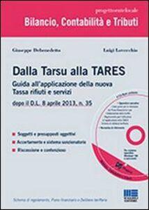 Libro Dalla TARSU alla TARES Luigi Lovecchio , Giuseppe Debenedetto