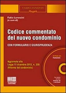 Libro Codice commentato del nuovo condominio. Con CD-ROM Fabio Lorenzini
