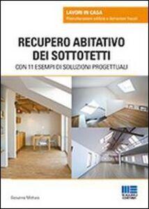 Libro Recupero abitativo dei sottotetti Giovanna Mottura