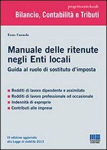 Libro Manuale delle ritenute nell'Ente Locale Enzo Cuzzola