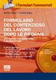 Formulario del contenzioso del lavoro dopo le riforme. Con CD-ROM