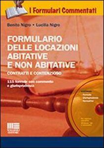 Libro Formulario delle locazioni abitative e non abitative. Con CD-ROM Benito Nigro , Lucilla Nigro