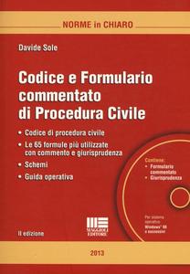 Libro Codice e formulario commentato di procedura civile. Con CD-ROM Davide Sole