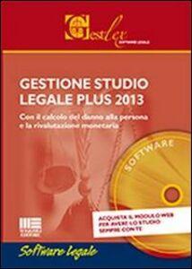 Libro Gestione studio legale plus 2013. CD-ROM Erennio Fabozi