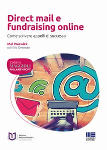 Libro Direct mail e fundraising online. Come scrivere appelli di successo Mal Warwick , Eric Overman