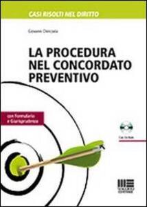 La procedura nel concordato preventivo. Con CD-ROM - Giovanni Chiricosta - copertina