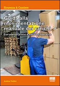 Guida alla movimentazione manuale dei carichi - Andrea Taddei - copertina