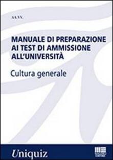 Winniearcher.com Manuale di preparazione ai test di ammissione all'università. Cultura generale Image