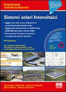 Libro Sistemi solari fotovoltaici. Con CD-ROM