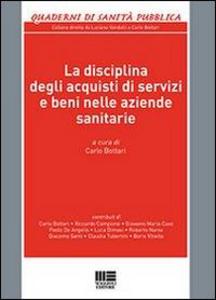 Libro La disciplina degli acquisti di servizi e beni nelle aziende sanitarie