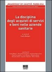 La disciplina degli acquisti di servizi e beni nelle aziende sanitarie
