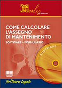 Libro Come calcolare l'assegno di mantenimento. Con formulario. DVD-ROM Erennio Fabozzi