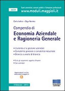 Libro Compendio di economia aziendale e ragioneria generale Carla Iodice , Olga Nonino