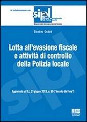 Lotta all'evasione fiscale e attività di controllo della polizia locale