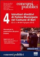 4 Istruttori direttivi di Polizia Municipale nel Comune di Bari