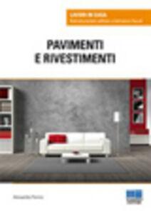 Foto Cover di Pavimenti e i rivestimenti, Libro di Alessandra Pennisi, edito da Maggioli Editore
