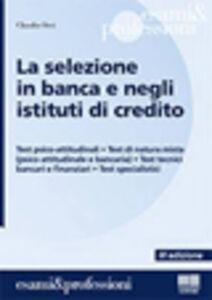 Libro La selezione in banca e negli istituti di credito Claudio Orsi