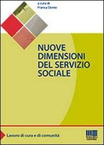 Libro Nuove dimensioni del servizio sociale Franca Dente