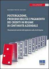 Postergazione, prededucibilità e pagamento dei crediti in regime di continuità aziendale. I finanziamenti societari nella legislazione sulla crisi di impresa