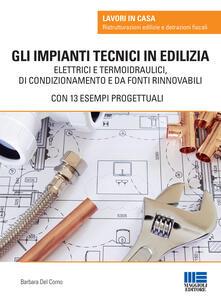 Gli impianti tecnici in edilizia.pdf