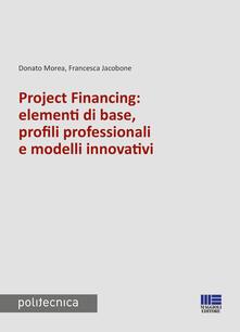 Ristorantezintonio.it Project financing: elementi di base, profili professionali e modelli innovativi Image