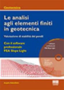 Voluntariadobaleares2014.es Le analisi agli elementi finiti in geotecnica. Valutazione di stabilità dei pendii. Con CD-ROM Image
