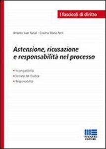 Libro Astensione, ricusazione e responsabilità nel processo Maria Ferri Cosimo , Antonio I. Natali