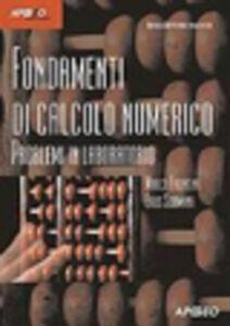 Libro Fondamenti di calcolo numerico. Problemi in laboratorio Marco Frontini , Eros Sormani