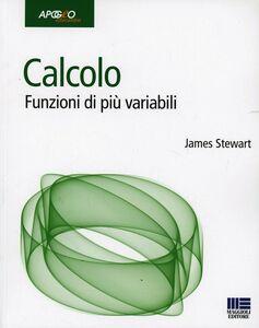 Foto Cover di Calcolo. Funzioni di più variabili, Libro di James Stewart, edito da Apogeo Education