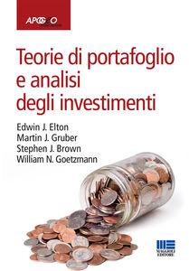 Foto Cover di Teorie di portafoglio e analisi degli investimenti, Libro di  edito da Apogeo Education