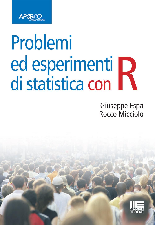 Image of Problemi ed esperimenti di statistica con R